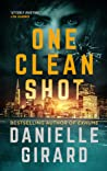 One Clean Shot (The Rookie Club #2)