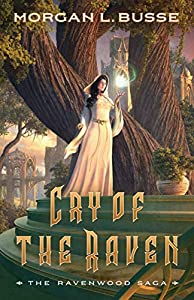 Cry of the Raven (The Ravenwood Saga, #3)