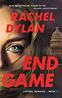 End Game (Capital Intrigue Book #1)