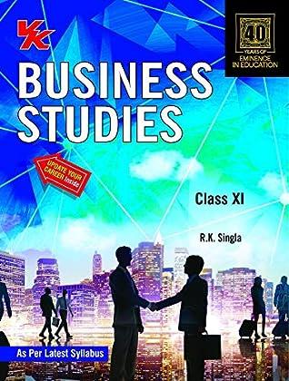 Business Studies (RK Singla) Class 11 For 2020 Exam