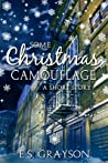 Some Christmas Camouflage by Elisabeth Grace  Foley