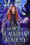 The Hex of Blackbriar Academy