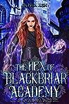 The Hex of Blackbriar Academy (Blackbriar Academy, #3)