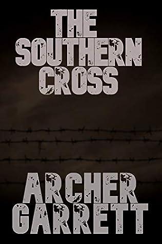 The Southern Cross by Archer Garrett