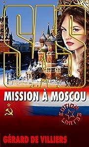 SAS 99 Mission à Moscou