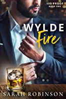 Wylde Fire (100 Proof, #1)