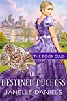 The Destined Duchess (The Book Club 16)