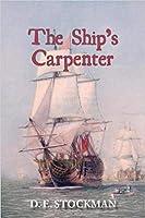 The Ship's Carpenter (Tween Sea and Shore, #1)