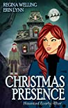Christmas Presence (Haunted Everly After #3)