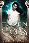 Taken by the Gods: A Paranormal Reverse Harem Novel (More than Men Book 1)