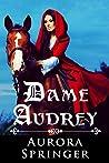 Dame Audrey: A Me...