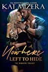 Nowhere Left to Hide (The Royal Trilogy Book 3)