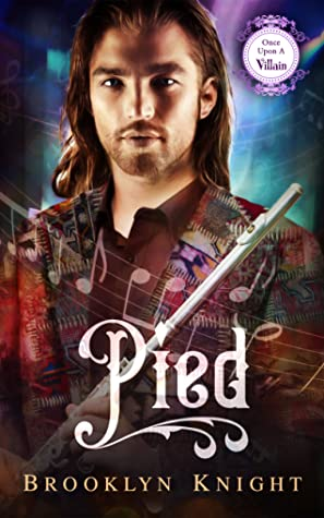 Pied (Once Upon a Villain, #7)