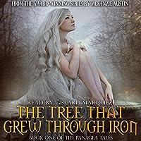 The Tree That Grew Through Iron
