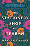 The Stationery Shop of Tehran by Marjan Kamali