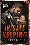 In Safe Keeping (Heroes and Babies, #2)