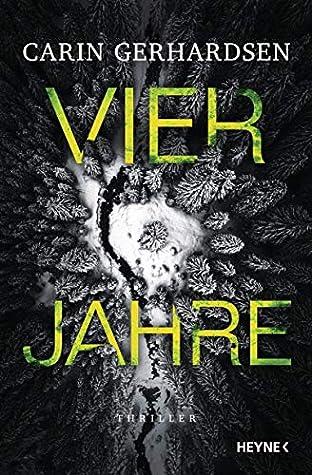 Vier Jahre by Carin Gerhardsen