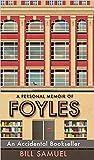 An Accidental Bookseller: A Personal Memoir of Foyles