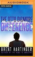 The Otto Digmore Difference