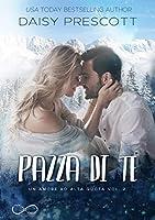 Pazza di te (Love with Altitude, #2)