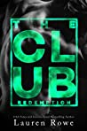 The Club: Redemption (The Club, #3)