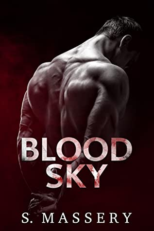 Blood Sky by S. Massery