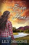 Last Bridge Before Home (Chalk Hill Series Book 3)