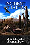 Incident At Lajitas: A Classic Western Adventure
