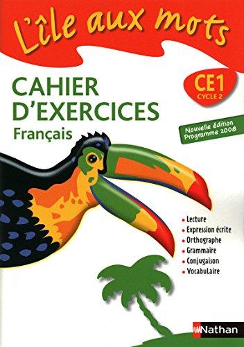 L Ile Aux Mots Cahier D Exercices Francais Ce1 By Alain Bentolila