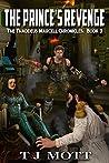 The Prince's Revenge (Thaddeus Marcell Chronicles #3)