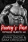 Rooney's Pain (Ruthless Rejects MC #2)