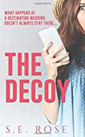 The Decoy