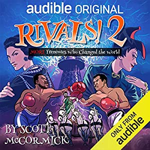 Rivals 2! More Frenemies Who Changed the World (Rivals, #2)
