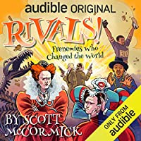 Rivals! Frenemies Who Changed the World (Rivals, #1)