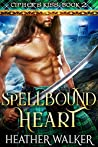 Spellbound Heart (Cipher's Kiss Book 2): A Scottish Highlander Time Travel Romance