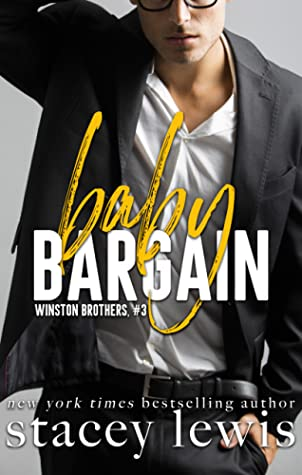 Baby Bargain (Winston Brothers, #3)