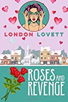 Roses and Revenge (Port Danby Cozy Mystery, #4)