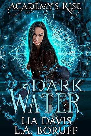 Dark Water by Lia Davis