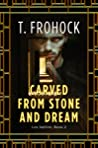 Carved from Stone and Dream (Los Nefilim, #5)