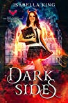 Dark Sides (Magic Academy for Troubled Monsters, #3)