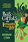 Peas, Carrots and Lessons in Life (Peas and Carrots #4)