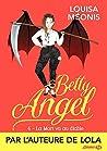 La Mort va au Diable (Betty Angel, #4)