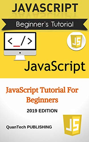 JavaScript  JavaScript For Beginners - Learn JavaScrig and Web Pages You need to know - Stephen Blumenthal