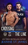 Crossing the Line by Jeanne St. James