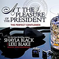 At the Pleasure of the President (Perfect Gentlemen, #5)