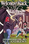 Welcome Back Witches (Witch Squad Cozy Mystery #10)