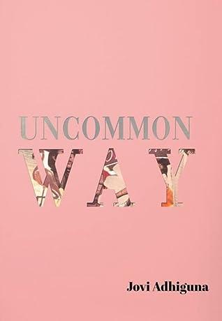 uncommon way by jovi adhiguna