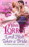 Lord Holt Takes a Bride (The Mating Habits of Scoundrels, #1)