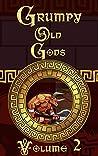 Grumpy Old Gods by Vanessa Wells