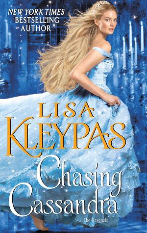 Chasing Cassandra by Lisa Kleypas